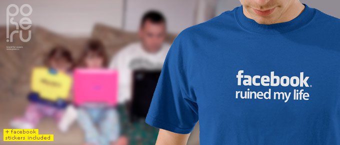 facebook ruined my life tshirt